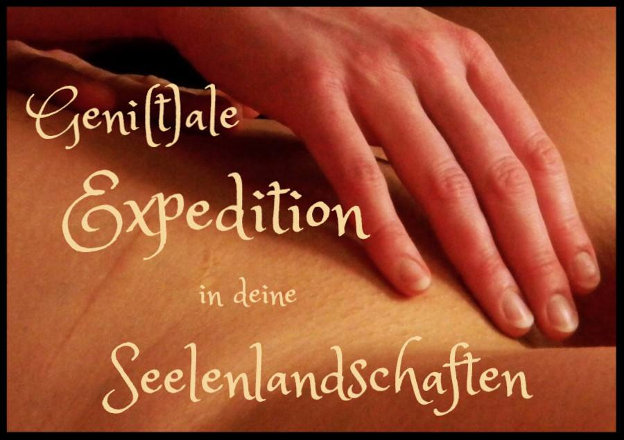 Geni(t)ale Expedition in deine Seelenlandschaften